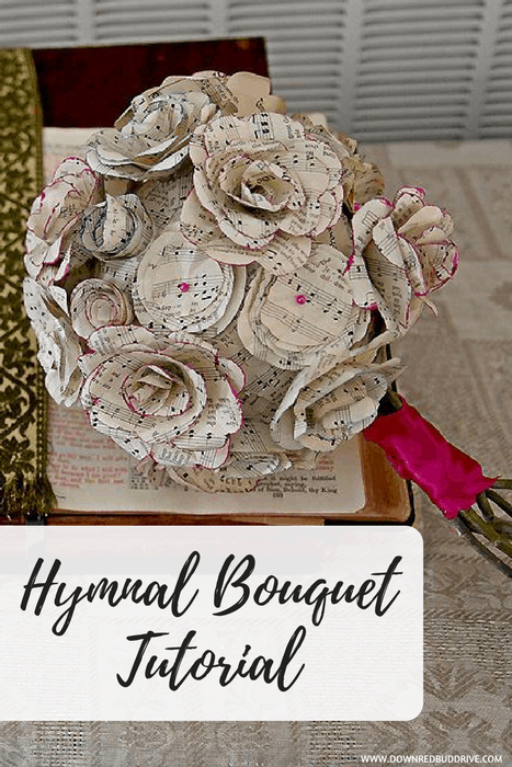 Hymnal Bouquet Tutorial Make A Gorgeous Bouquet From The Pages Of