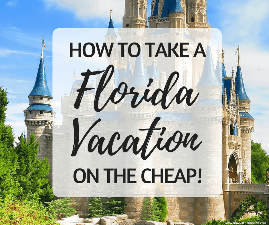 How To Take A Florida Vacation On The Cheap!