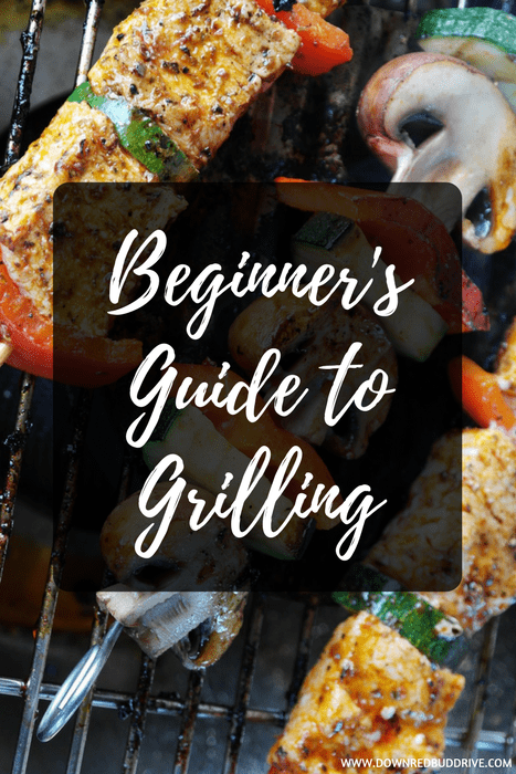 Beginner's Guide to Grilling