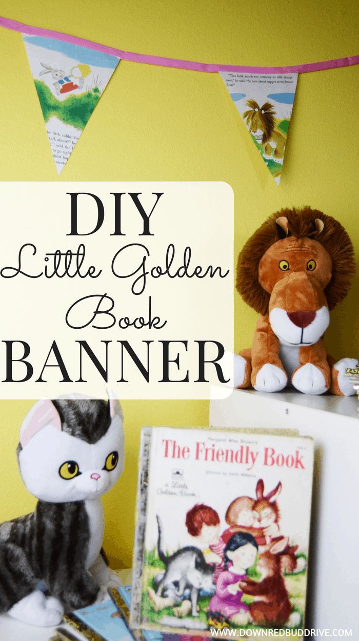 Little Golden Book Banner | Book Pages Banner | Book Pages Flags | DIY Penant Banner | Little Golden Books | Little Golden Books Decor | DIY Kids Room Decor | DIY Little Golden Books | Kids Books DIY | Dr Suess | Dr Suess DIY | Dr. Suess Book DIY | Books Upcycle | Upcycled Books DIY | Easy Kids DIY | No Sew Banner | No Sew DIY Decor | Little Golden Book | Tawny Scrawny Lion | Dr. Suess |