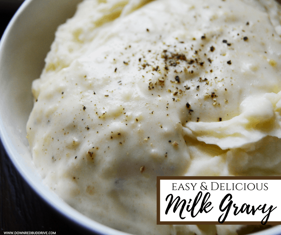Milk Gravy | Easy & Delicious White Gravy Recipe