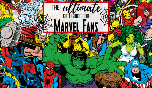 The Ultimate Gift Guide for Marvel Fans