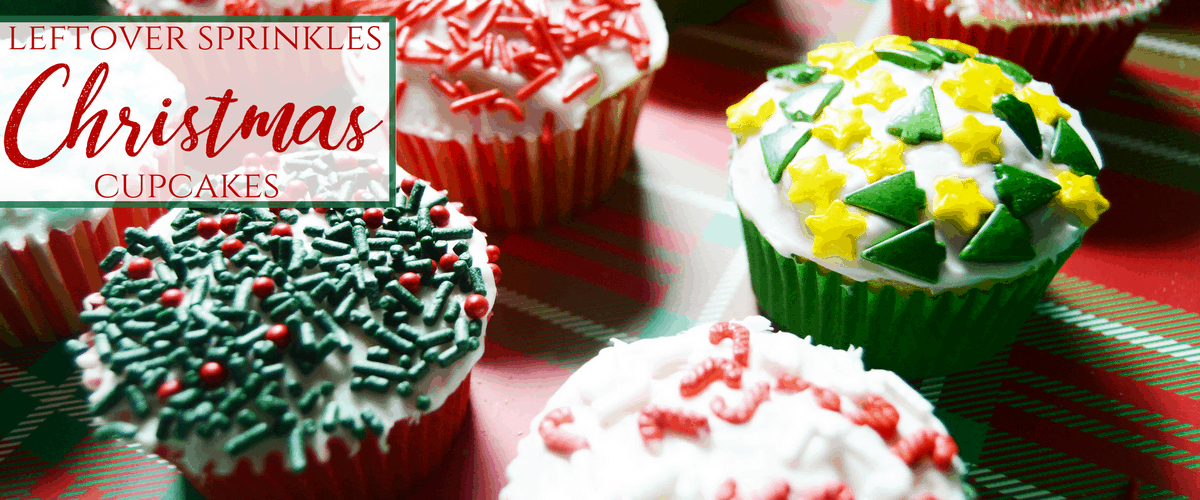 leftover sprinkles christmas cupcakes