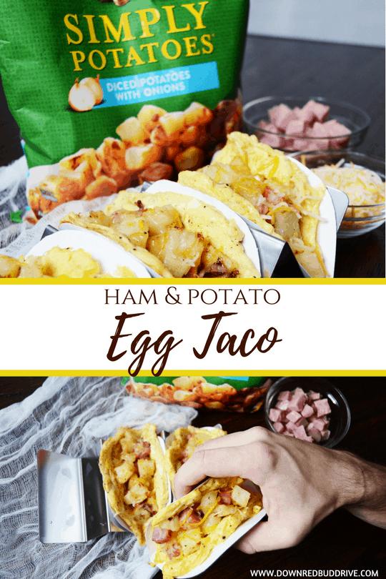 Ham And Potato Egg Taco Breakfast