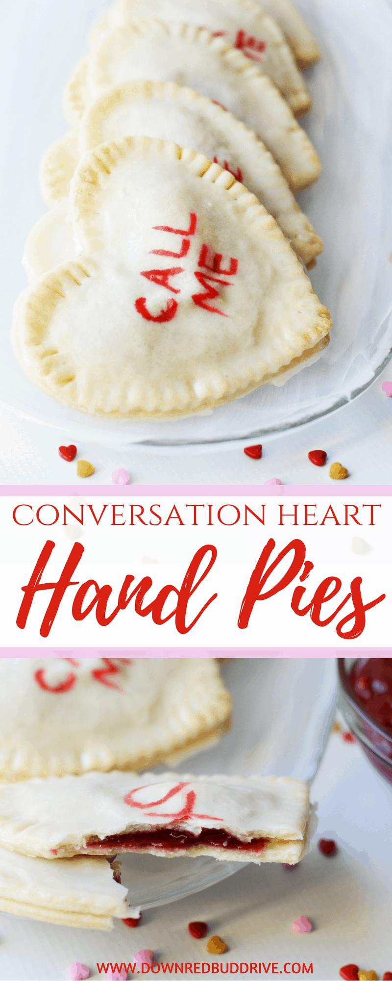Conversation Heart Hand Pies | Valentine's Day Dessert | Conversation Hearts | DIY Conversation Hearts | Valentine Pies | Valentine Recipe | Down Redbud Drive | #valentinesday #conversationhearts #valentinerecipes