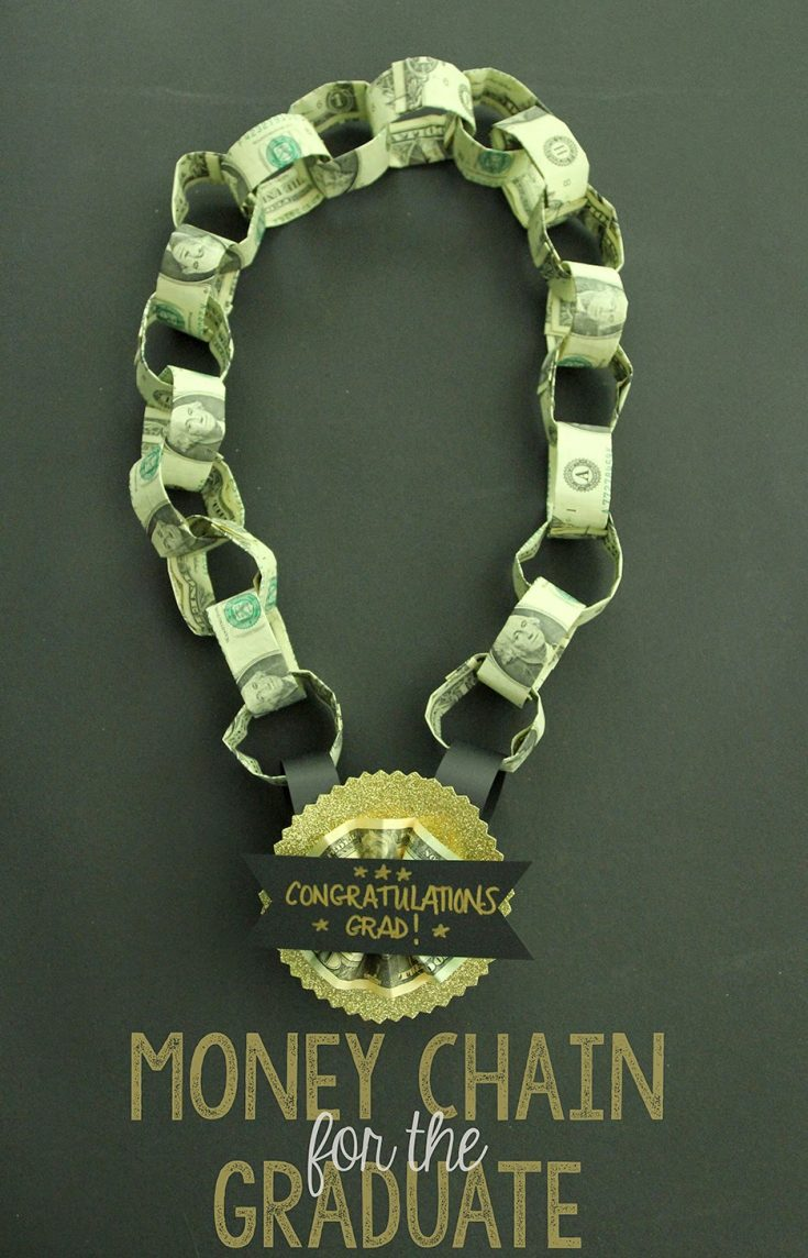 Money Chain Gift for the Graduate