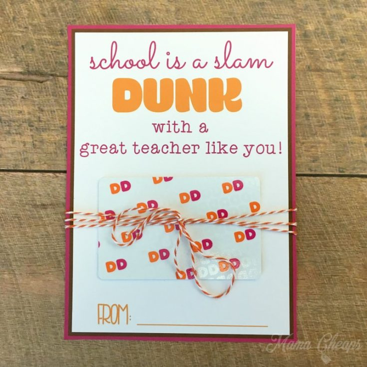 Dunkin Donuts Themed Teacher Gift + Free Printable Tag