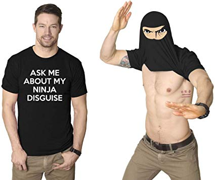 Men's Ask Me About My Ninja Disguise Flip Tshirt