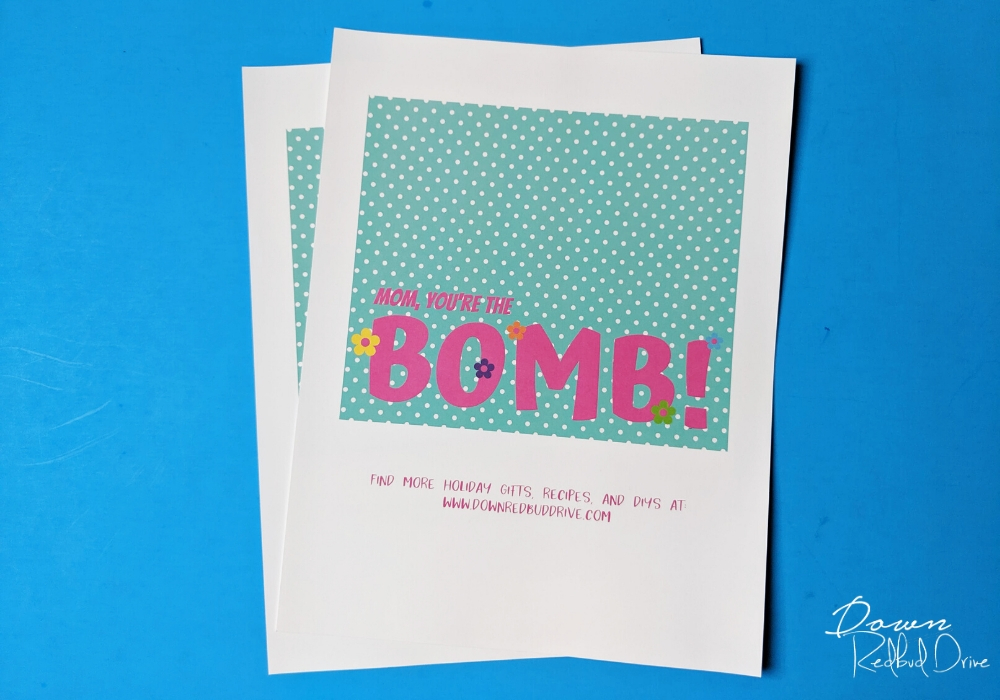 mom you're the bomb printables