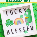 DIY Lucky Blessed Sign